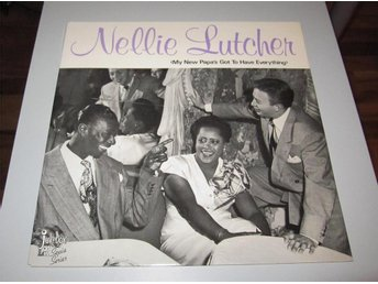 Nellie Lutcher – My New Papa's Got To Have Everything Jukebox Lil – JB-1100
