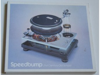 Speedbump -- 21st Century Old School -- 2007 -- CD