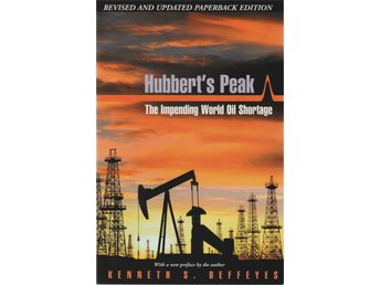 Hubbert's Peak - The Impending World Oil Shortage - Kenneth S. Deffeyes