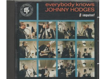 Johnny Hodges: Everybody Knows Johnny Hodges - Stockholm - Johnny Hodges: Everybody Knows Johnny Hodges - Stockholm
