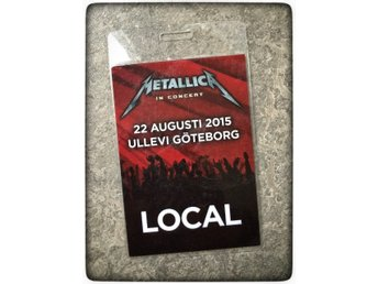 Metallica Backstage pass 2015 Gothenburg Göteborg Local rock in concert hårdrock