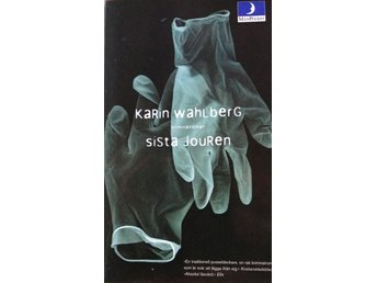 Karin Wahlberg - Sista Jouren (Pocket)