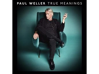 Weller Paul: True meanings 2018 (Digi) (CD)