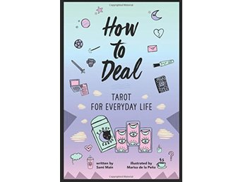 How to Deal: Tarot for Everyday Life 9780062662170