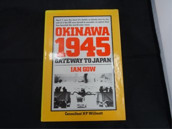 Okinawa 1945  Gateway to Japan