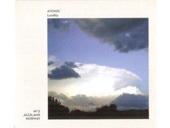 Atomic - Lucidity, digipack - Helsingborg - Atomic - Lucidity, digipack - Helsingborg