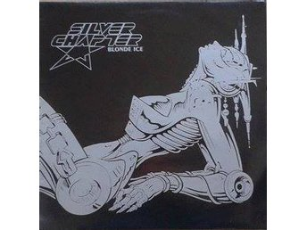 Silver Chapter title* Blonde Ice*  Indie Rock, Rock & Roll, Glam UK 12""