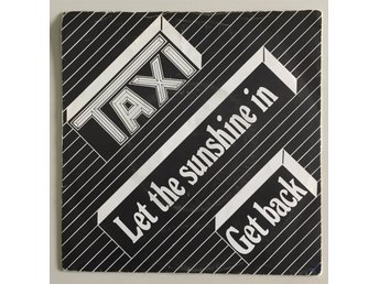 Taxi - Let the sunshine in - 7""