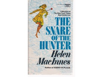 Helen MacInnes: The Snare of the Hunter