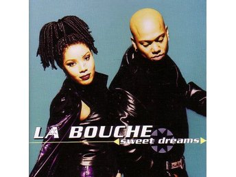 La Bouche-Sweet dreams / CD