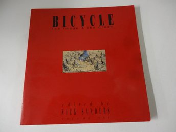 Bicycle - the image & the dream Volume 1