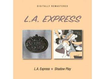 L.A. Express: L.A. Express Shadow Play (CD) - Nossebro - L.A. Express: L.A. Express Shadow Play (CD) - Nossebro