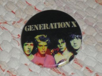GENERATION X - 4,5 cm - Badge/ Pin/ Knapp (Punk, Billy Idol, Sex Pistols, 1977,)