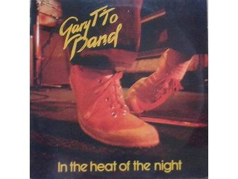 Gary T'To Band titel* In The Heat Of The Night*Rock, Funk / Soul Swe LP