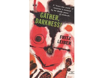 Fritz Leiber - Gather, Darkness!