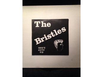 "THE BRISTLES ""Don't Give Up"" EP Original RARE! Punk Hardcore anticimex discharge"