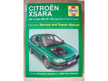HAYNES Service and Repair Manual Citroën XSara 1997 to sept 2000 Petrol & Diesel
