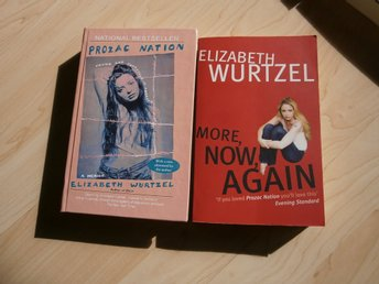 Prozac nation + More now again Elizabeth Wurtzel depression ångest ENGELSKA