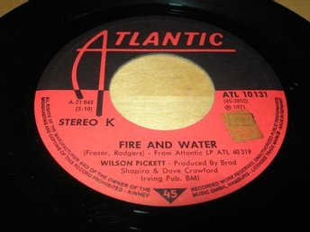 WILSON PICKETT-Fire and Water/ Pledging My Love -72 ATLANTIC