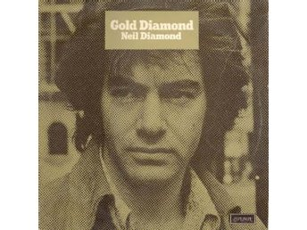 Neil Diamond  Gold Diamond