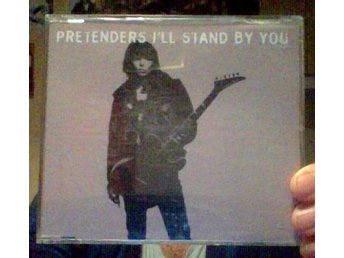 PRETENDERS I'll Stand By You cd singel