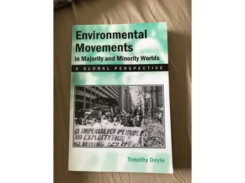 """Environmental Movements in majority and minority worlds"",Timothy Doyle"