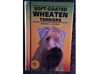 SOFT-COATED WHEATEN TERRIERS by Margaret A. O´Connor