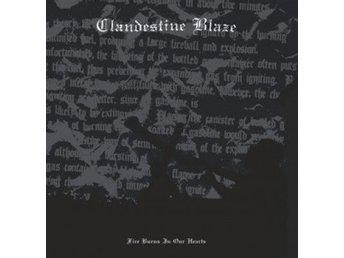 CLANDESTINE BLAZE-Fire Burns in Our Hearts [LP] 1999/2016 Ny! Black Metal