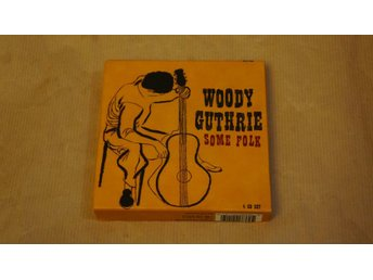 WOODY GUTHRIE SOME FOLK (CD)