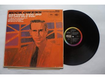 ** Buck Owens – Before You Go / No One But You **