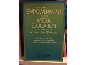 Empowerment through Media Education An Intercultural Dialogue