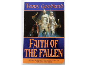 The sword of truth bok 3 - Faith of the fallen