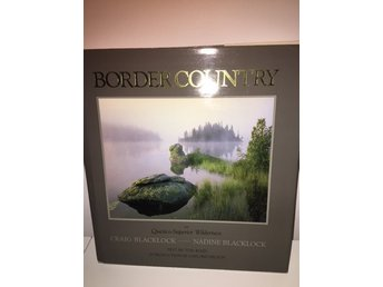 Fotobok - Border Country: The Quetico-Superior Wilderness