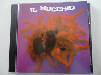 IL MUCCHIO: S/T. 1970 / 1993. REM. ORIGINAL ITA CD 1ST PRESS. RARE! FRAKTFRITT.
