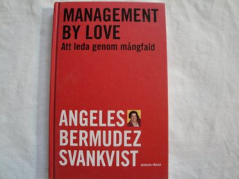 Management by love av Angeles Bermudez Svankvist