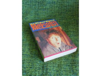 The Wicked Ways of Malcolm McLaren (Sex Pistols)