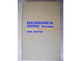 PSYCHOLOGICAL TESTING third Edition Anne Anastasi 1968