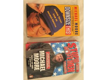 Michael Moore: Stupid White Men & Downsize this! Bok Böcker