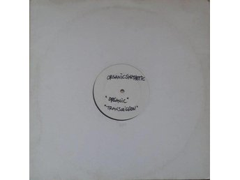 "Organic Synthetic title*  Organic / Transmissions* Drum n Bass 12"", Promo UK"