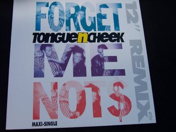 "TONGUE ´N ´ CHEEK - FORGET ME NOTS 12"" 1990 ""NEW"""
