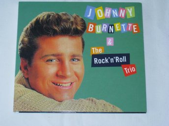 JOHNNY BURNETTE      THE ROCK N ROLL TRIO       CD
