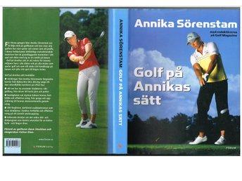 GOLF PÅ ANNIKAS SÄTT Annika Sörenstam & Golf Magazine (2005) - Sävedalen - GOLF PÅ ANNIKAS SÄTT Annika Sörenstam & Golf Magazine (2005) - Sävedalen
