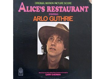 Original motion picture score  Alice´s restaurant starring Arlo Guthrie