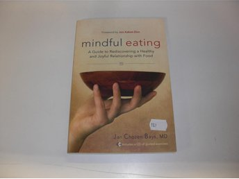 Mindful eating - Jon Kabat-Zinn