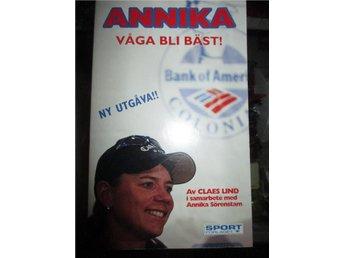 Golf, Annika Sörenstam, Våga bli bäst! - Sölvesborg - Golf, Annika Sörenstam, Våga bli bäst! - Sölvesborg
