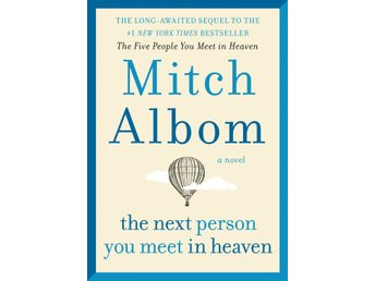 The Next Person You Meet in Heaven 9780062294449