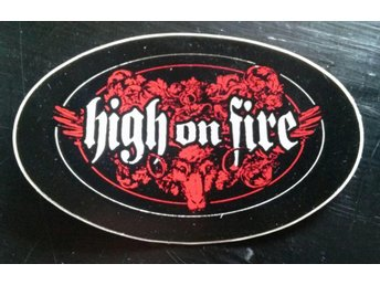 High On Fire Klistermärke/Sticker/Sludge/Stoner/Doom