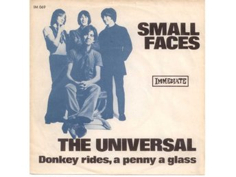 "SMALL FACES - The Universal  7"" Singel  Danmark"