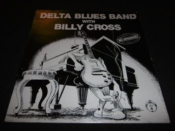 Delta Blues Band with Billy Cross - No overdubs - LP - 1979