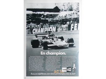 CHAMPION TÄNDSTIFT - F1 EMERSON FITTIPALDI, TIDNINGSANNONS 1973